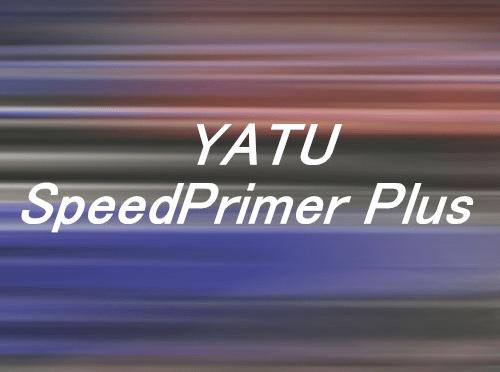 YATU SpeedPrimer Plus
